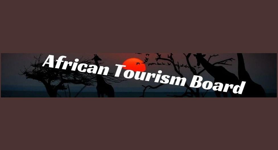African Tourism Board enhances tourism through Public-Private Partnerships