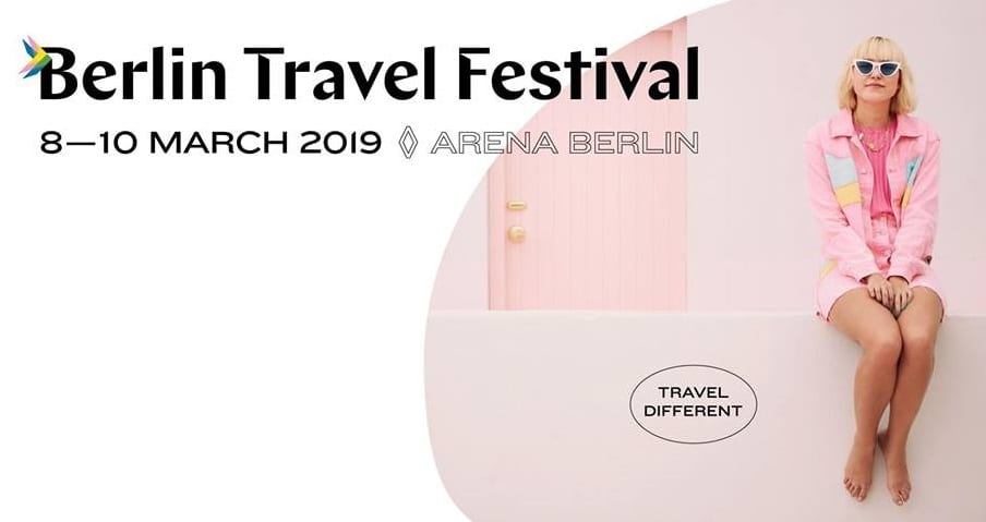 , Berlin Travel Festival 2019: Travel for the next generation, Buzz travel | eTurboNews |Travel News
