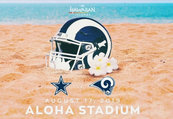 Hawaii Tourism: Los Angeles Rams to play Dallas Cowboys at Aloha Stadium
