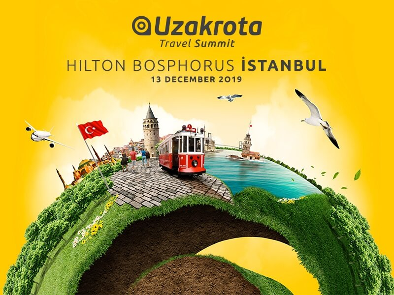 4000 tourism leaders will meet at Uzakrota Travel Summit Istanbul
