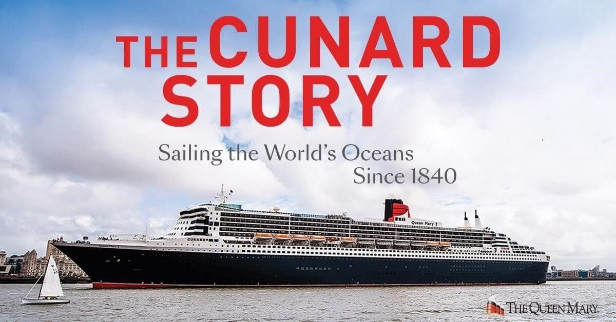 The Cunard Story opens on Queen Mary