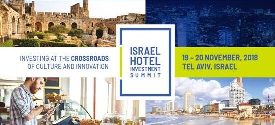 Israel Ministry of Tourism hosts Second Hotel Investment Summit in Tel Aviv
