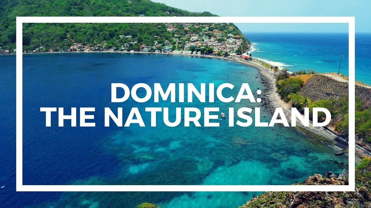 Nature Island open for tourism after Dominica's general elections