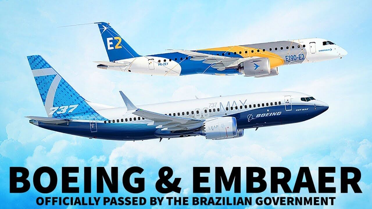 Brazilian government approves Boeing – Embraer deal