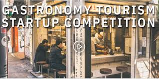 UNWTO and Basque Culinary Center launch 2nd Global Gastronomy Tourism Startup Competition