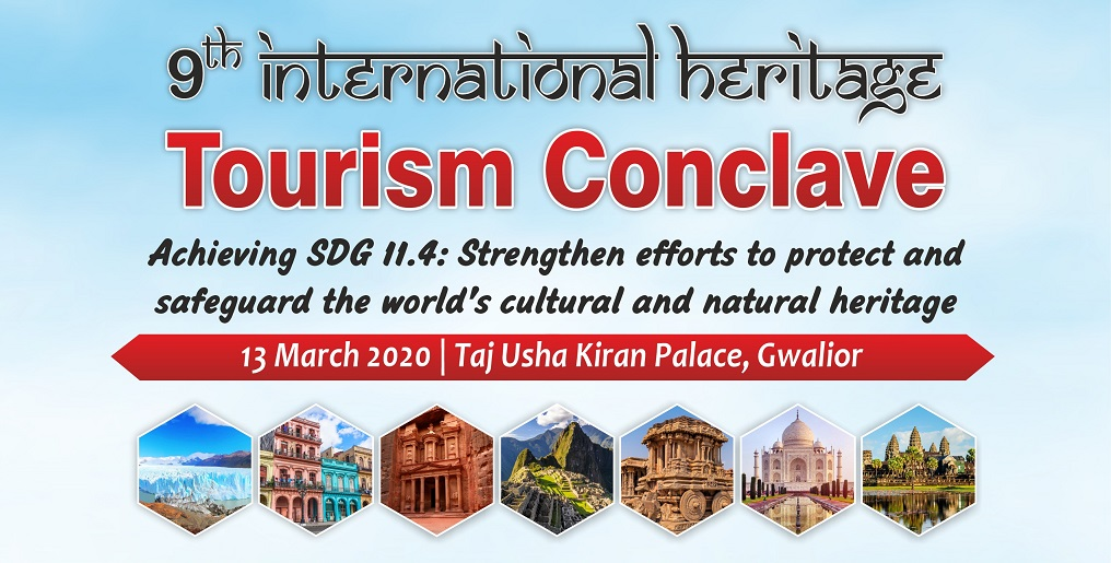 9th International Heritage Tourism Conclave set for Gwalior in India