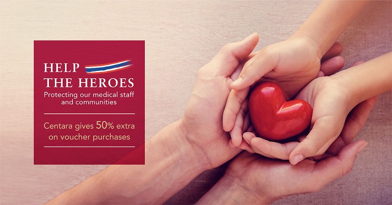 "Centara Hotels & Resorts Launches ""Help the Heroes"" Campaign"