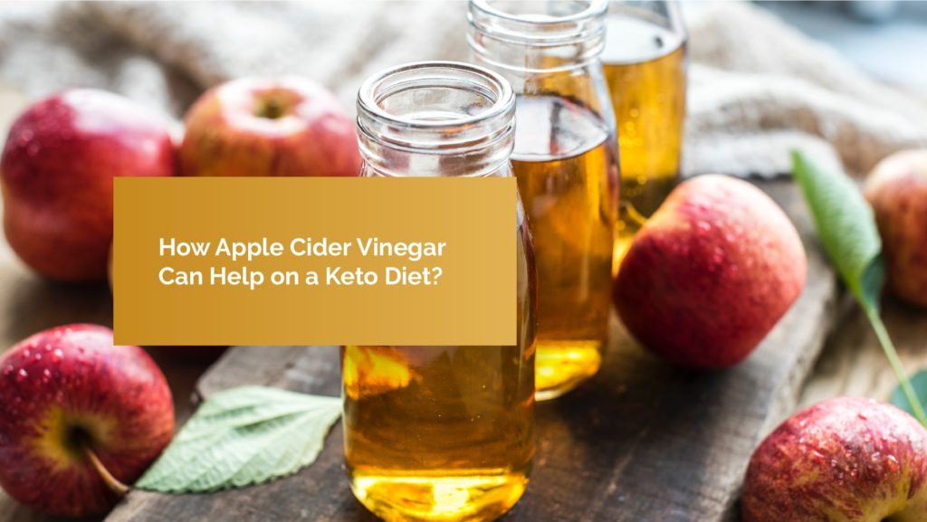 Apple Cider Vinegar Keto Diet – Apple Cider Vinegar And Keto Pills – Keto Apple Cider Vinegar Weight Loss